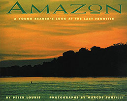 Amazon: a Young Reader's Look at the Last Frontier
