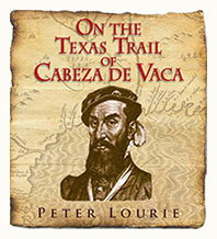 On the Texas Trail of Cabeza de Vaca